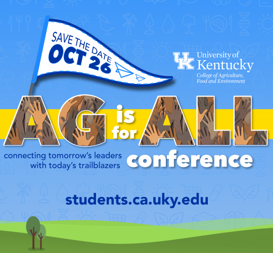 University of Kentucky College of Agriculture, Food and Environment Office of Diversity Ag is for All Conference